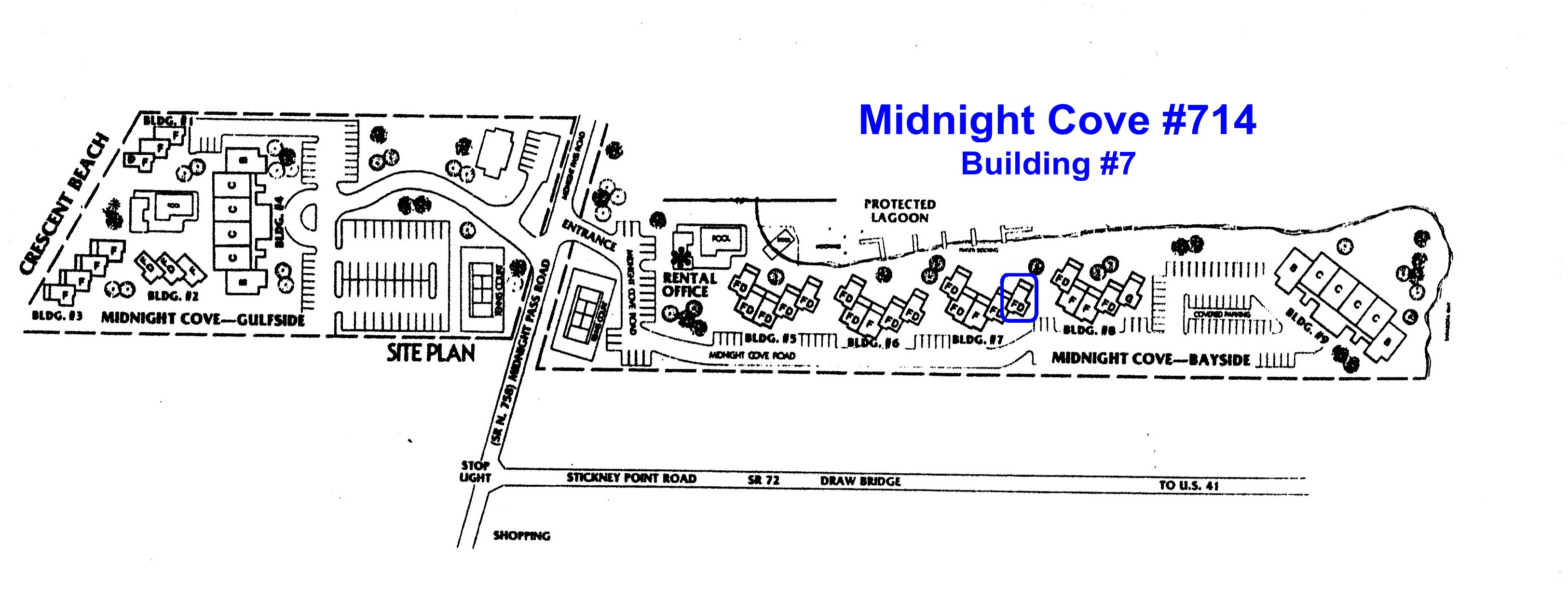 Midnight Cove #714 is in the 3rd building on the Midnight Cove bayside property, building #7, 5th stack from the left, on the 1st floor.